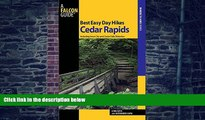Buy NOW  Best Easy Day Hikes Cedar Rapids: Including Iowa City And Cedar Falls/Waterloo (Best Easy