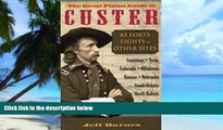 Buy NOW  The Great Plains Guide to Custer: 85 Forts, Fights,   Other Sites Jeff Barnes  Full Book