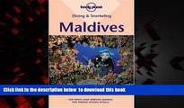 Read book  Diving   Snorkeling Maldives (Lonely Planet Diving   Snorkeling Maldives) BOOOK ONLINE