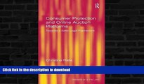 FAVORITE BOOK  Consumer Protection and Online Auction Platforms: Towards a Safer Legal Framework