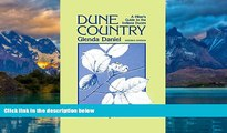 Buy  Dune Country: A Hiker s Guide To The Indiana Dunes Glenda Daniel  Book