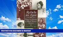 READ  Rebels in Law: Voices in History of Black Women Lawyers FULL ONLINE