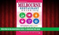 Best books  Melbourne Restaurant Guide 2015: Best Rated Restaurants in Melbourne - 500