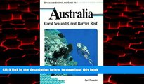 liberty book  Diving And Snorkeling Guide To Australia - Coral Sea And Great Barrier Reef READ