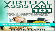 [READ PDF] Kindle Virtual Assistant: 101- How to Effectively Outsource Tasks to Virtual Assistants