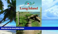 Buy  Walks and Rambles on Long Island: A Nature-Lover s Guide to 30 Scenic Trails (Walks
