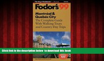 liberty books  Montreal   Quebec City  99: The Complete Guide with Walking Tours and Country Day