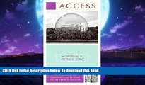 Best book  Access Montreal   Quebec City 5e (Access Montreal and Quebec City) [DOWNLOAD] ONLINE