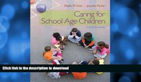 READ BOOK  Caring for School-Age Children (PSY 681 Ethical, Historical, Legal, and Professional