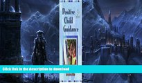 FAVORITE BOOK  Positive Child Guidance FULL ONLINE