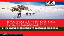 [PDF] Backcountry Skiing: Skills for Ski Touring and Ski Mountaineering (Mountaineers Outdoor