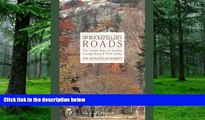 Buy NOW Ann Rockefeller Roberts Mr. Rockefeller s Roads: The Untold Story of Acadia s Carriage