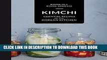 Best Seller Kimchi: Essential Recipes of the Korean Kitchen Free Download