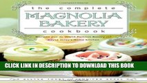 Best Seller The Complete Magnolia Bakery Cookbook: Recipes from the World-Famous Bakery and Allysa