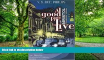 Buy NOW  A Good Place to Live: Bristol, Tennessee/Virginia (The Bristol Sesquicentennial Series)