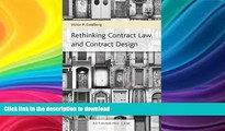 READ BOOK  Rethinking Contract Law and Contract Design (Rethinking Law Series, #1) FULL ONLINE