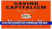Best Seller Saving Capitalism: For the Many, Not the Few Free Read