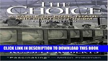 Ebook The Choice: A Fable of Free Trade and Protection (3rd Edition) Free Download