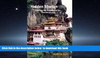 liberty book  Hidden Bhutan: Entering the Kingdom of the Thunder Dragon (Armchair Traveller) BOOK