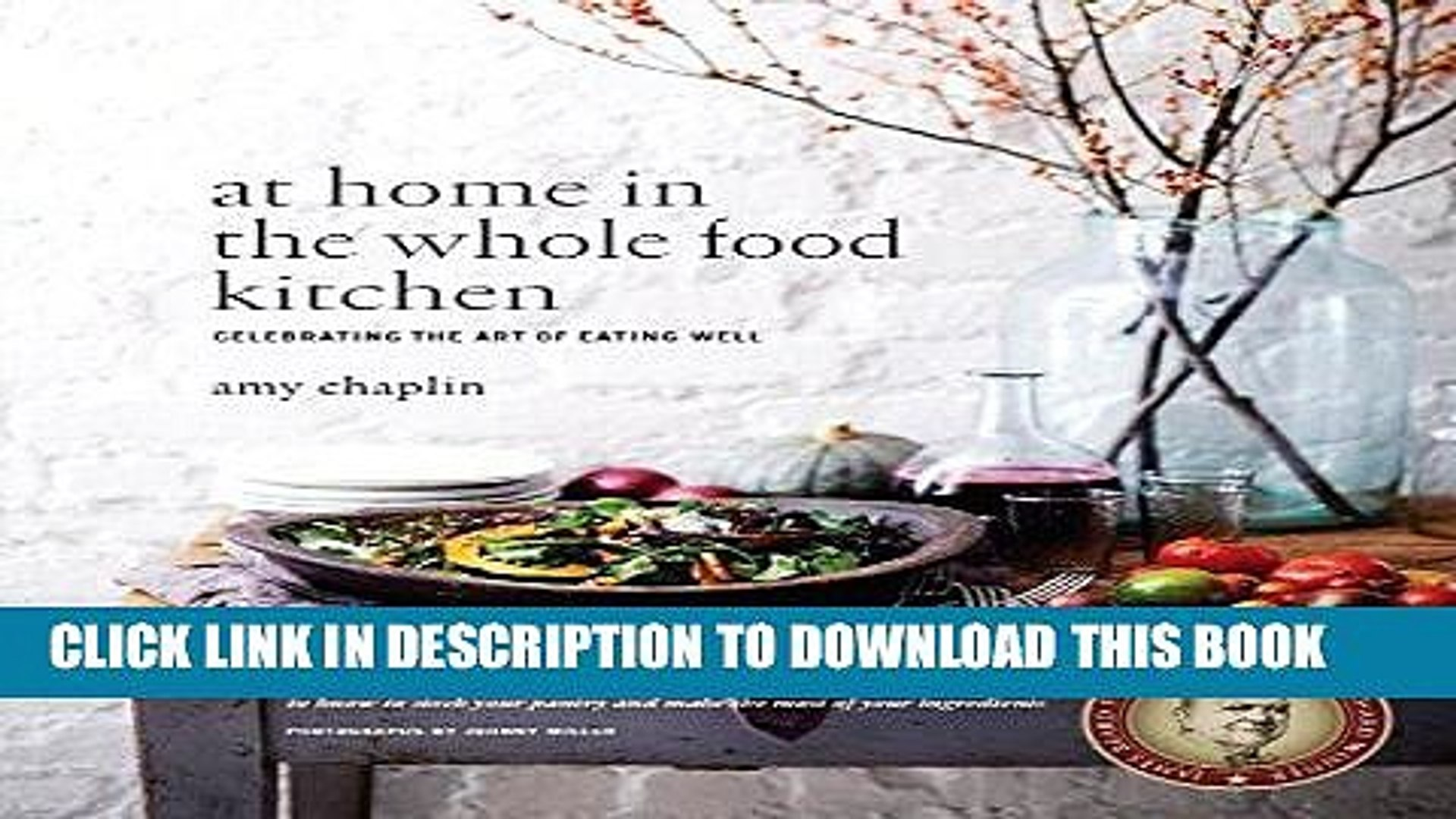 Best Seller At Home In The Whole Food Kitchen Celebrating The Art Of Eating Well Free Read Video Dailymotion