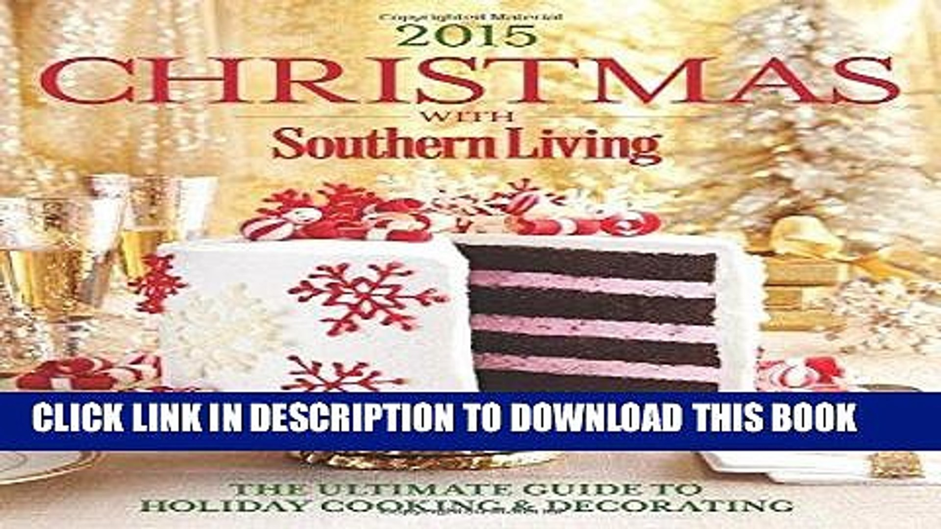Best Seller Christmas With Southern Living 2015 The Ultimate Guide To Holiday Cooking Video Dailymotion