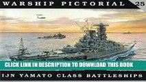 [PDF] Warship Pictorial No. 25 - IJN Yamato Class Battleships Full Collection