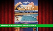 Best book  Lonely Planet Make My Day Sydney (Travel Guide) [DOWNLOAD] ONLINE