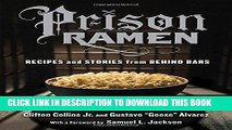 Ebook Prison Ramen: Recipes and Stories from Behind Bars Free Read