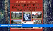 Buy NOW  Touring the East Tennesee Backroads (Touring the Backroads) Carolyn Sakowski  Book