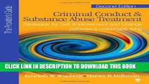 [FREE] Ebook Criminal Conduct and Substance Abuse Treatment - The Provider s Guide: Strategies for
