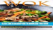 Best Seller Wok Cookbook - 25 Surprising Recipes of Wok Cooking for Beginners: Healthy, Fast, Wok