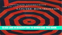 [PDF] Intimate Geometries: The Art and Life of Louise Bourgeois Full Online