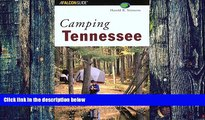 Buy Harold Stinnette Camping Tennessee (Regional Camping Series)  On Book
