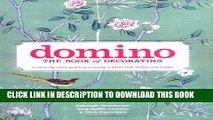 [PDF] Domino: The Book of Decorating: A Room-by-Room Guide to Creating a Home That Makes You Happy