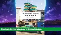 liberty book  The 500 Hidden Secrets of Havana BOOOK ONLINE