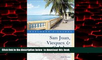 liberty books  Explorer s Guide San Juan, Vieques   Culebra: A Great Destination (Second Edition)