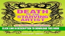 [PDF] Death To The Starving Artist: Art Marketing Strategies for a Killer Creative Career Popular
