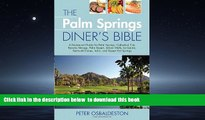 Best books  The Palm Springs Diner s Bible: A Restaurant Guide for Palm Springs, Cathedral City,