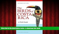 Best books  The Birds of Costa Rica: A Field Guide (Zona Tropical Publications) BOOOK ONLINE