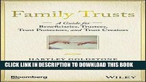[PDF Kindle] Family Trusts: A Guide for Beneficiaries, Trustees, Trust Protectors, and Trust