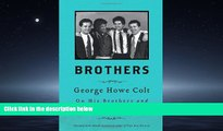 READ book Brothers: On His Brothers and Brothers in History BOOOK ONLINE
