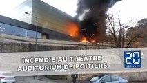 Incendie au Théâtre Auditorium de Poitiers