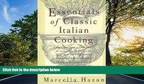 READ book Essentials of Classic Italian Cooking BOOOK ONLINE