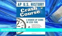 FAVORIT BOOK  AP U.S. History Crash Course (Advanced Placement (AP) Crash Course) BOOOK ONLINE
