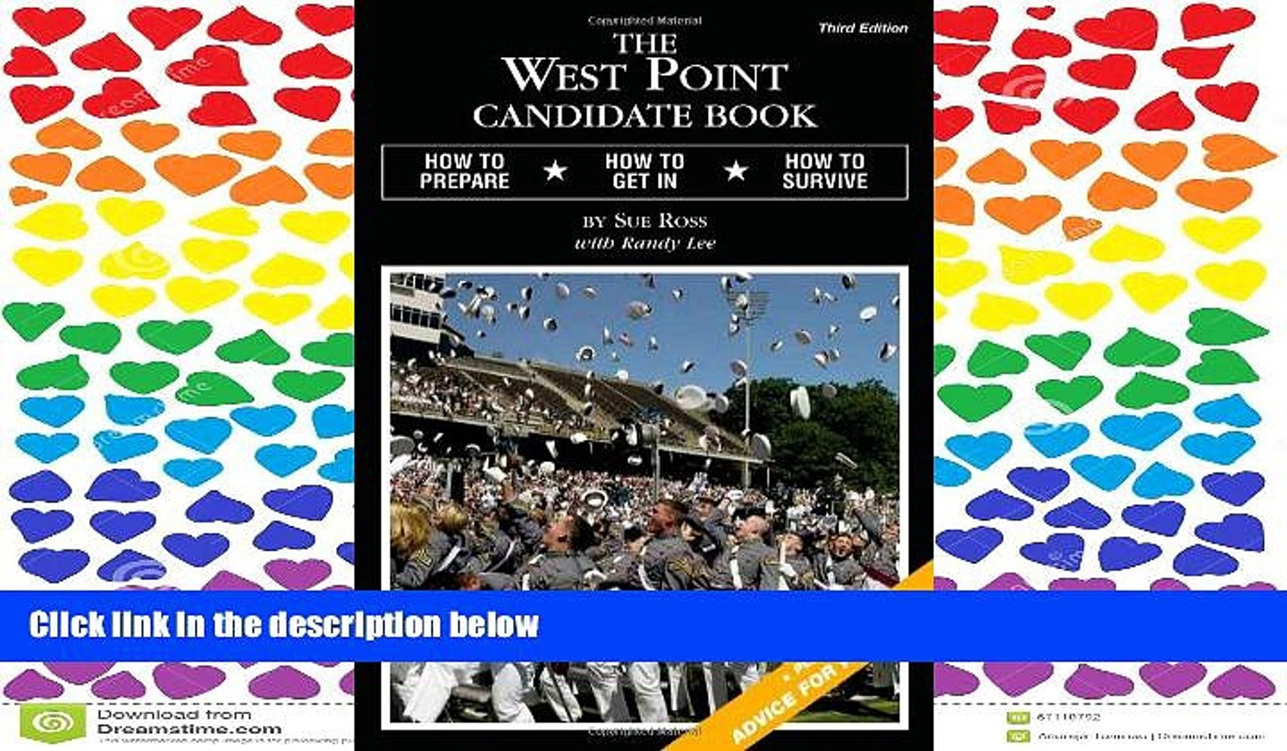 FAVORIT BOOK  The West Point Candidate Book: How to Prepare, How to Get In, How to Survive READ