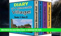 Best books  Minecraft: Diary of a Minecraft Village Volume 2: Books 5 thru 8, Unofficial Minecraft