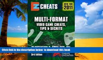 Read book  EZ Cheats  Tips and Secrets: For PS3, Xbox 360, Wii, DS, PSP, PS2, Xbox and