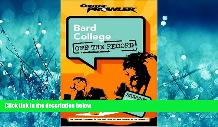 FAVORIT BOOK  Bard College: Off the Record (College Prowler) (College Prowler: Bard College Off