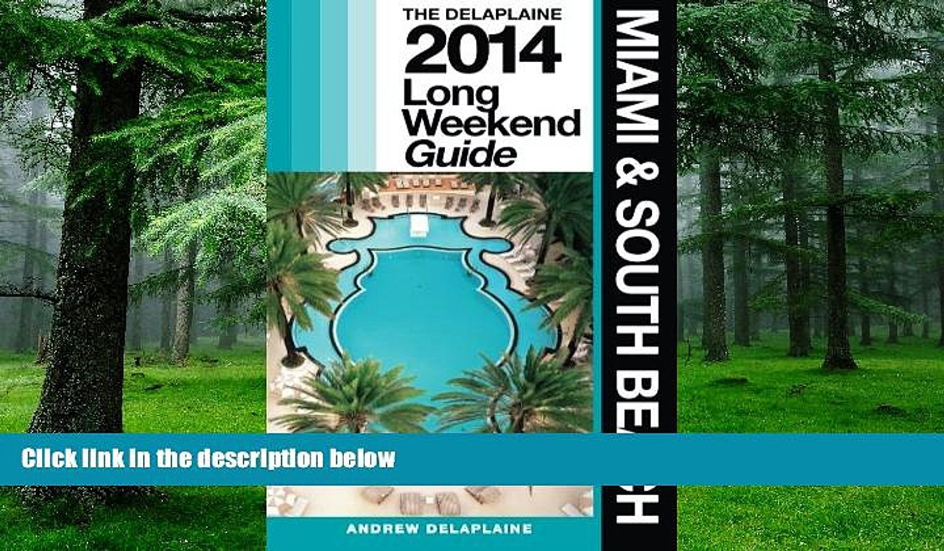 Buy NOW  Miami    South Beach: The Delaplaine 2014 Long Weekend Guide (Long Weekend Guides) Andrew