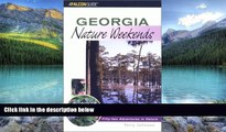 Buy NOW  Georgia Nature Weekends: 52 Adventures in Nature (Nature Weekend Series) Terry Johnson